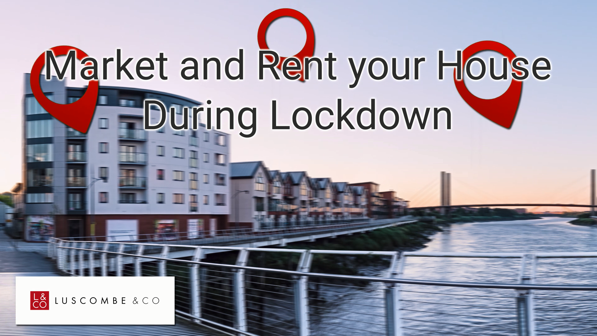 Market and Rent Your House During Lockdown