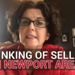 Thinking of Selling in Newport Area