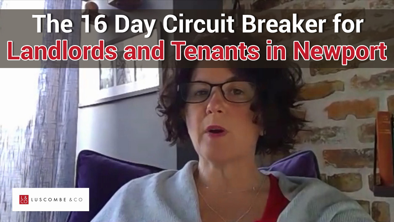 The 16 Day Circuit Breaker for Landlords and Tenants in Newport