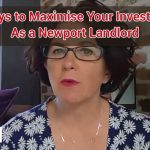 3 Ways to Maximise Your Investment As a Newport Landlord