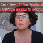 One Year On - How did the Pandemic Impact the Lettings Market in Newport